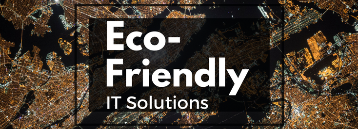 eco-friendly-it-solutions