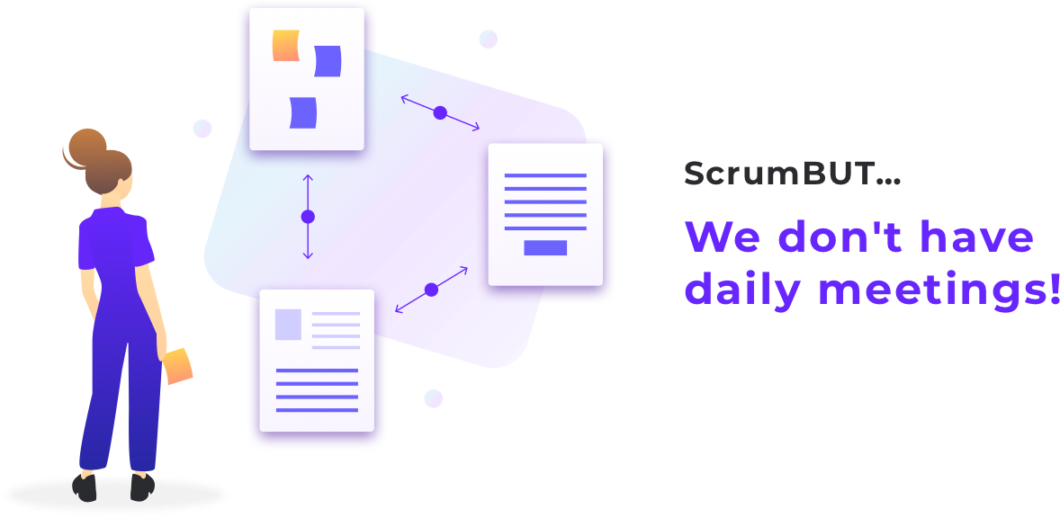 Scrumbut - how it's differ from Scrum: point1