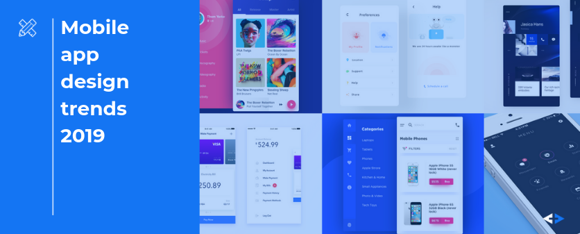 Mobile app design trends 2019